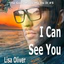 I Can See You, Lisa Oliver