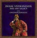Swami Vivekananda and his legacy with Gwilym Beckerlegge Audiobook