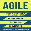 AGILE: Agile Project Management, Kanban, Scrum, Kaizen Audiobook