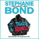 It Takes a Rebel Audiobook