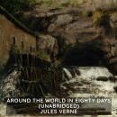 Around the World in Eighty Days (Unabridged) Audiobook