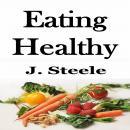 Eating Healthy Audiobook