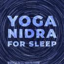 Yoga Nidra for Sleep: Guided Meditation for Deep, Transcendental Sleep Audiobook