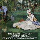 Secret Garden  (Unabridged), Frances Hodgson Burnett