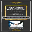 CRACKING  MBA FINANCE INTERVIEW: 275 MBA FINANCE INTERVIEW QUESTION & ANSWERS Audiobook
