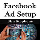 Facebook Ad Setup Audiobook