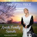 Amish Family Secrets: Amish Romance Audiobook