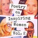 Poetry on Inspiring Women: Volume Two Audiobook