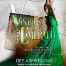Visions of Emerald: The Mystery of the Three Gems, Book One Audiobook