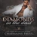 Diamonds in the Dust: A Diamond Magnate Novel, Charmaine Pauls
