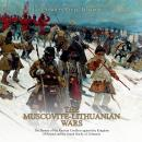 Muscovite-Lithuanian Wars, The: The History of the Russian Conflicts against the Kingdom of Poland a Audiobook