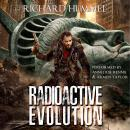 Radioactive Evolution Audiobook