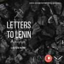 Letters To Lenin - Episode Four: A Story That Begins In Russia Makes Its Way To Salford Audiobook