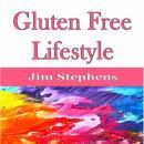 Gluten Free Lifestyle Audiobook