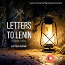Letters To Lenin - Episode Three: A Story That Begins In Russia Makes Its Way To Salford Audiobook