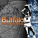 Buffalo, Home of the Braves Audiobook