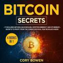 Bitcoin Secrets 4 Books in 1: It includes Bitcoin, Blockchain, Cryptocurrency and Ethereum – Secrets Audiobook