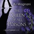 The Queen of All Poisons: A Dr. Lily Robinson Novel Audiobook
