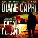 Fatal Demand: A Jess Kimball Thriller, Book 2 Audiobook