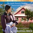 Amish Deacon's Daughter: Amish Romance, Samantha Price