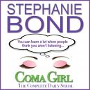 Coma Girl, The Complete Daily Serial Audiobook