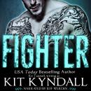 Fighter, Kit Kyndall