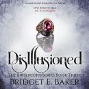 Disillusioned Audiobook