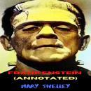 Frankenstein (Annotated) Audiobook