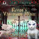 Roam's Valentine Wish: A Dragonlings of Valdier Short Story Audiobook