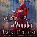 A Code of Wonder Audiobook
