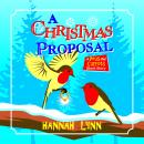 A Christmas Proposal: A Peas and Carrots Short Story Audiobook