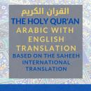 The Holy Qur'an [Arabic with English Translation]: Vol 2: Chapters 10 - 29 [Saheeh International Tra Audiobook