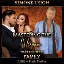 Family: A BDSM Ménage Erotic Romance and Thriller Audiobook