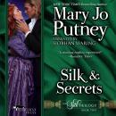 Silk and Secrets: The Silk Trilogy, Book 2 Audiobook