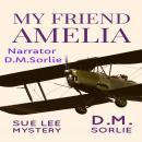My Friend Amelia: Sue Lee Mystery Audiobook