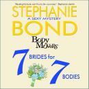 7 Brides for 7 Bodies Audiobook