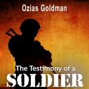 The Testimony of a Soldier Audiobook