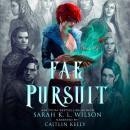 Fae Pursuit Audiobook