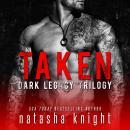 Taken: Dark Legacy Trilogy Audiobook