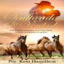 Ocultando la Verdad,Una historia romántica en el Viejo Oeste Audiobook