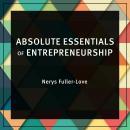 Absolute Essentials of Entrepreneurship Audiobook