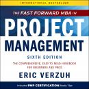 The Fast Forward MBA in Project Management: The Comprehensive, Easy to Read Handbook for Beginners a Audiobook