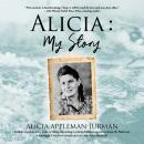 Alicia: My Story Audiobook