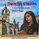 Unearthly Passion: A Novel for New Adults Audiobook