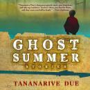 Ghost Summer: Stories Audiobook