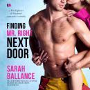 Finding Mr. Right Next Door Audiobook