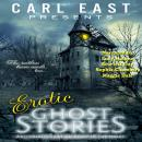 Erotic Ghost Stories and Things that Go Bump in the Night Audiobook
