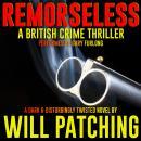 Remorseless: A British Crime Thriller Audiobook