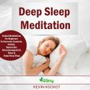 Deep Sleep Meditation: Guided Meditations For Beginners To Overcome Insomnia, Anxiety, Depression, S Audiobook