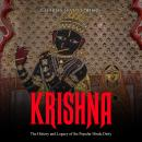 Krishna: The History and Legacy of the Popular Hindu Deity Audiobook